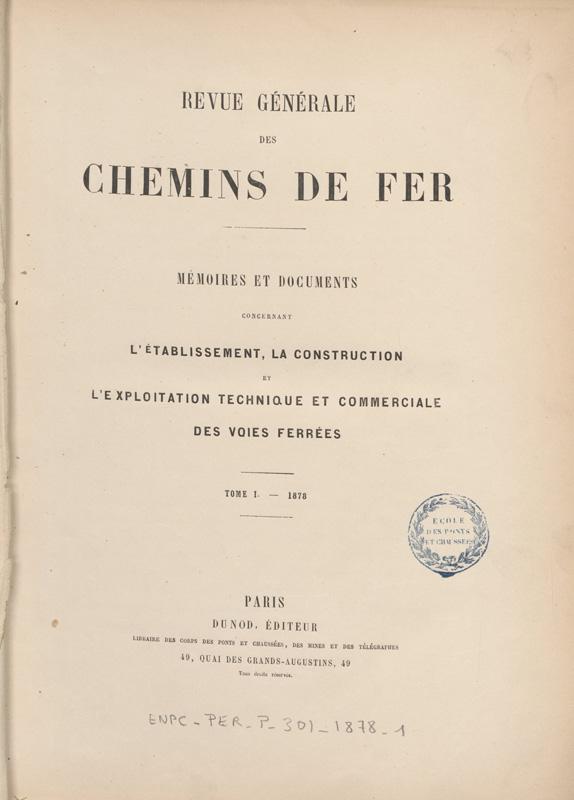 Premier numéro de la Revue Générale des Chemins de Fer