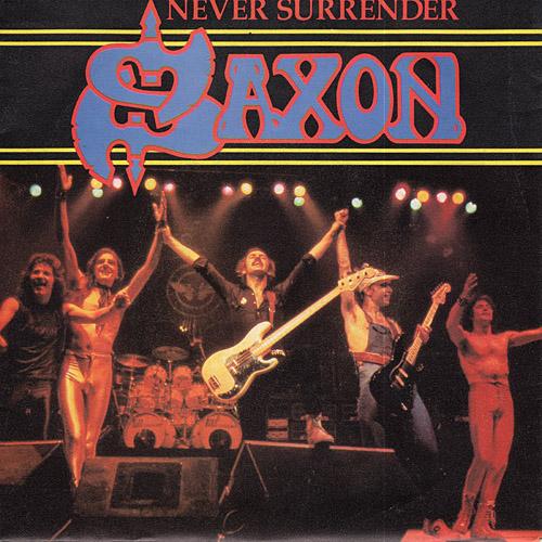 Never Surrender - Saxon