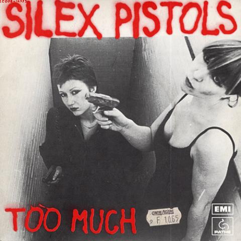 Too Much - Silex Pistols