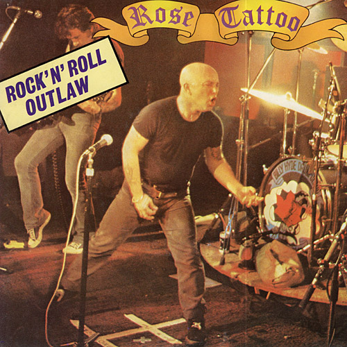Rock'N'Roll Outlaw - Rose Tattoo