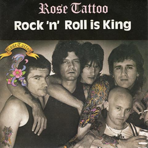 Rock'N'Roll Is King - Rose Tattoo