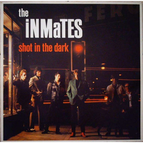 Shot In The Dark - The Inmates