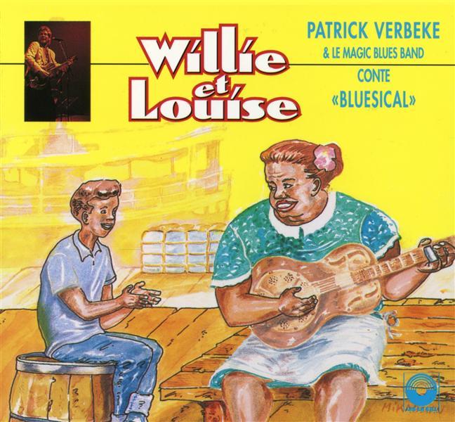 Willie et Louise - Patrick VERBEKE